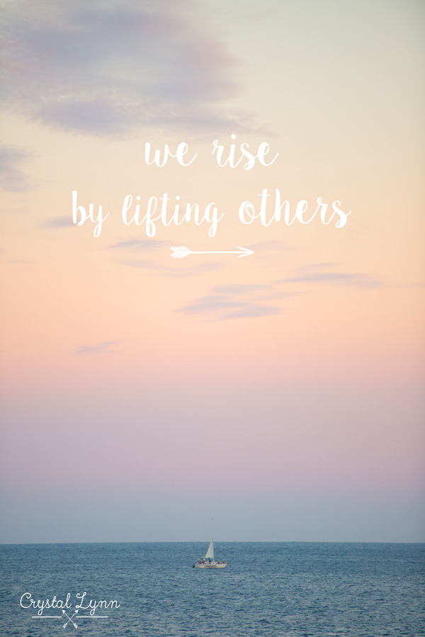 we rise by lifting others | Crystal Lynn Photography | www.crystallynncollins.com